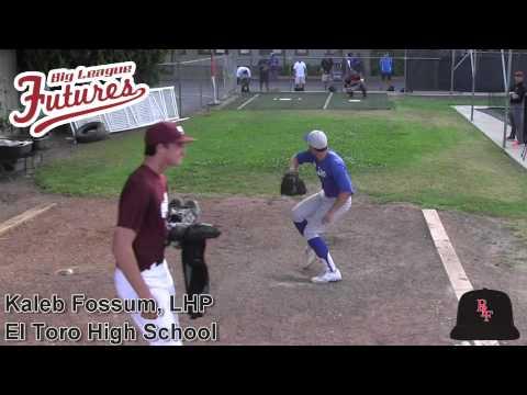 Kaleb Fossum Prospect Video, LHP, El Toro High School Class of 2015