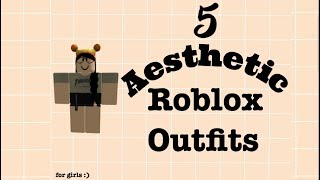 5 AESTHETIC ROBLOX OUTFITS FOR GIRLS