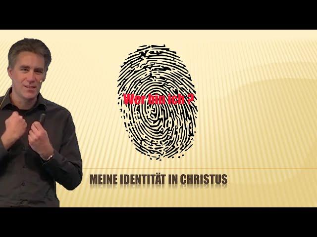 WER BIN ICH? MEINE IDENTITÄT IN CHRISTUS  |  DETLEF KÜHNE