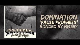 """Domination """"False Prophets"""" from the album Bonded By Misery"""