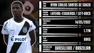 ⚽ RYAN / LATERAL-ESQUERDO / Ryan Carlos Santos de Souza