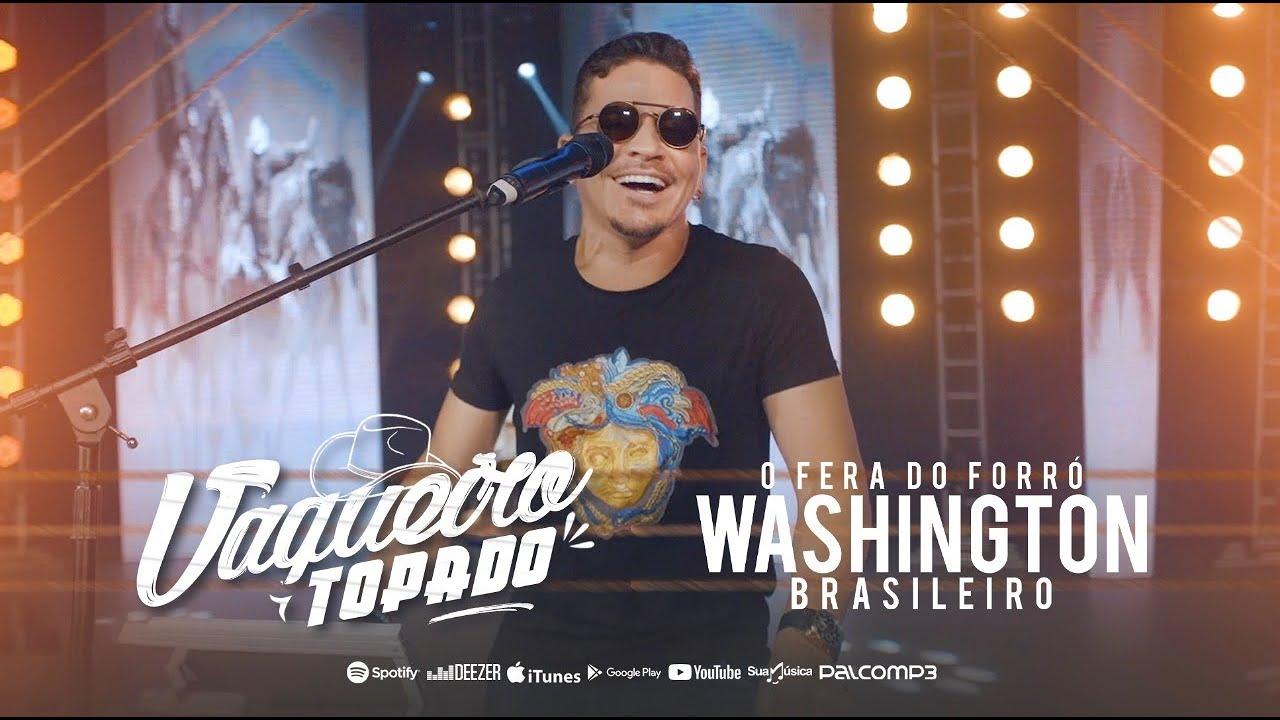 Washington Brasileiro Vaqueiro Topado (Clipe Oficial)