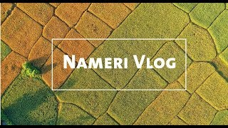 NAMERI [] Assam Tourism Video [] NorthEast India [] Tezpur-Arunachal Pradesh