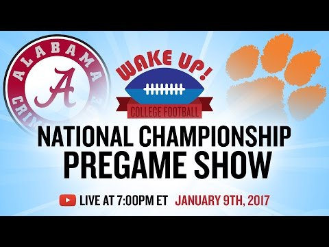 National Championship Pregame Show 2017: Alabama vs Clemson