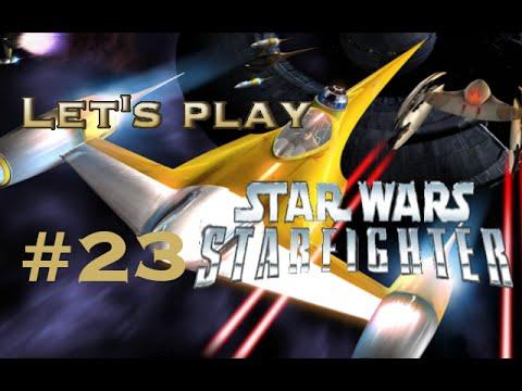 Let's play StarWars Starfighter part 23 |