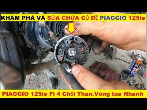 Sửa Củ Đề Và Thay Thế XE TAY GA PIAGGIO 125