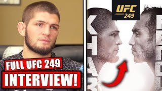 BREAKING! Khabib gives FULL INTERVIEW on UFC 249 situation, Tony Ferguson