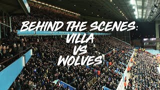 Behind The Scenes | Aston Villa v Wolves