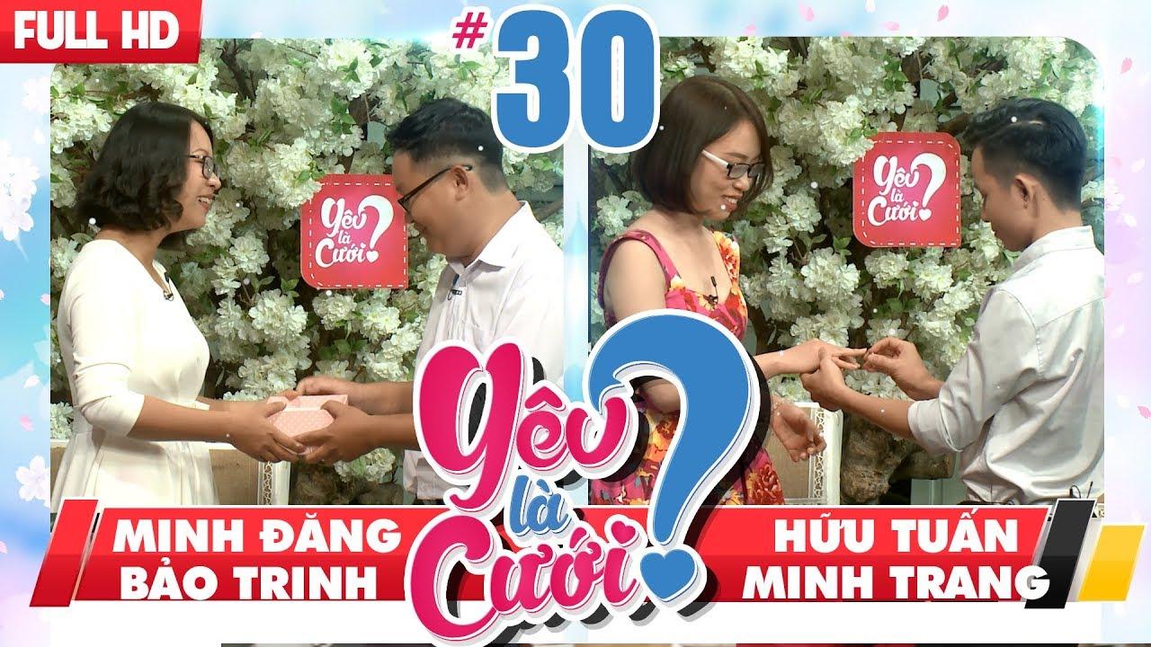 YÊU LÀ CƯỚI? | YLC #30 UNCUT | Minh Đăng - Bảo Trinh | Hữu Tuấn - Minh Trang | 120518