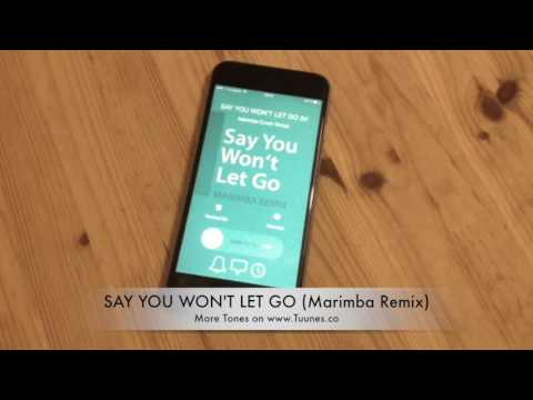 Say You Won't Let Go Ringtone (James Arthur Tribute Marimba Remix Ringtone) • For iPhone & Android