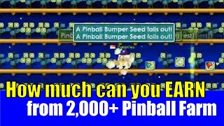 Growtopia #31 How much can you EARN from 2,000+ Pinball Farm?