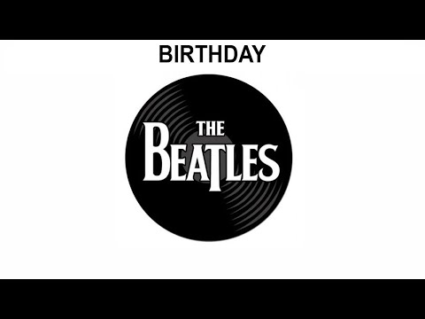 The Beatles Songs Reviewed: Birthday