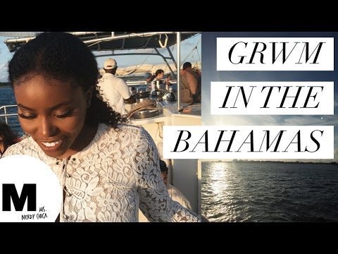 GRWM in the Bahamas for a Sunset Cruise ⚫️ MsNerdyChica