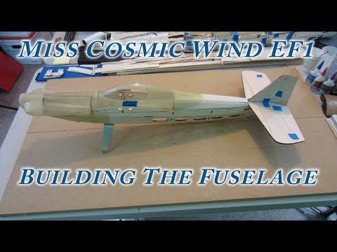 Miss Cosmic Wind EF1 - Building the Fuselage