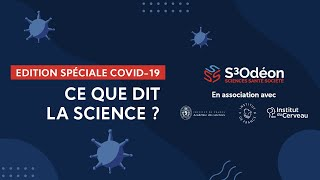 S3ODEON-SPECIAL COVID - ce que dit la Science ?