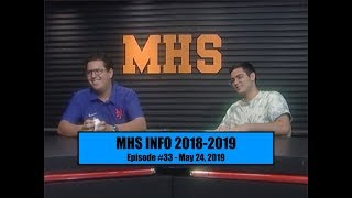 MHS INFO - Episode #33 - May 24, 2019