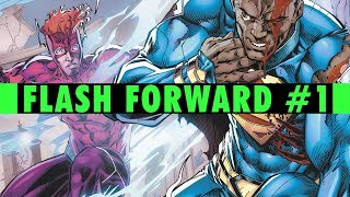 The Band-Aid Fix | Flash Forward #1 Review