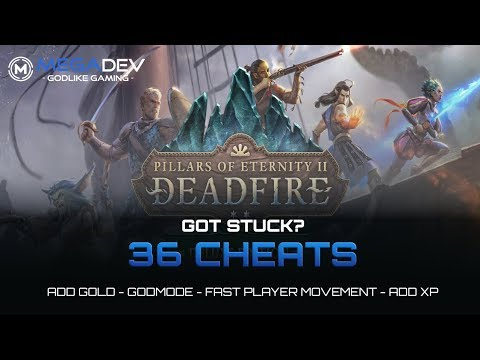 PILLARS OF ETERNITY II CHEATS: Godmode, Fast Movement, Add Gold, ... | Trainer by MegaDev