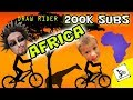 Riding Bikes in AFRICA!  200k Subscribers! + Youtube Gift (Chase & Dad Draw Rider Face Cam)