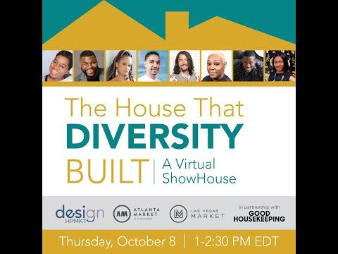 The House that Diversity Built