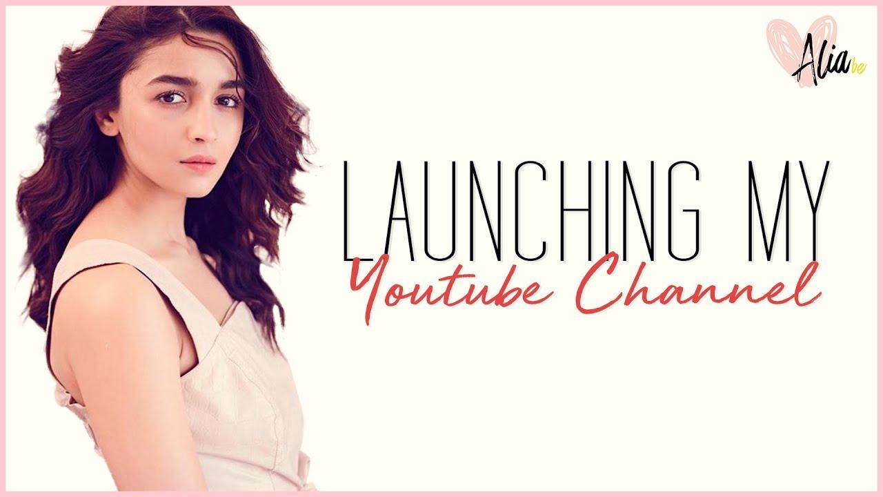 Launching My YouTube Channel! | Alia Bhatt