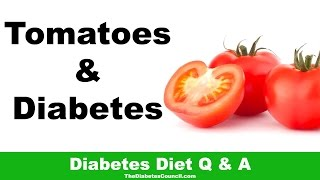Are Tomatoes Good Diabetes