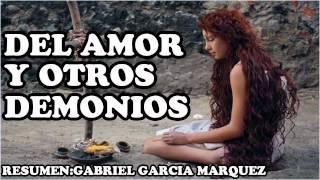 DEL AMOR Y OTROS DEMONIOS - GABRIEL GARCIA MARQUEZ (resumen y reseña del libro completo)