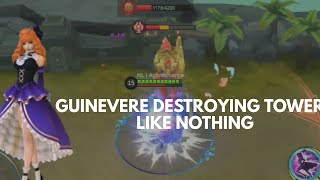 GUINEVERE DESTROY TOWERS LIKE A BOSS