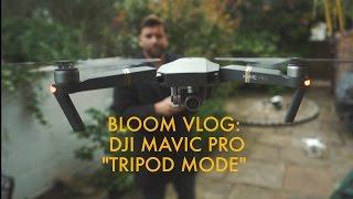 "DJI Mavic Pro Review Part 2 - The amazing ""tripod mode"""