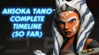Who is Ahsoka Tano - Her Complete Story (So Far)