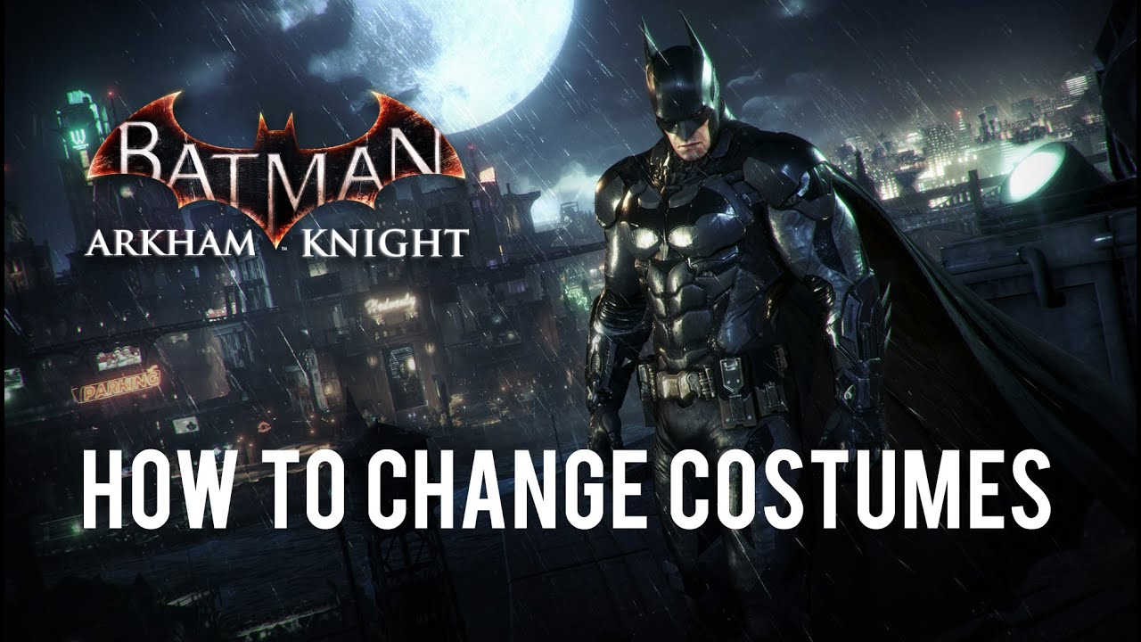 arkham knight skins how to use