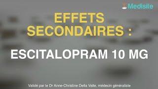 Escitalopram 10 mg : des effets secondaires