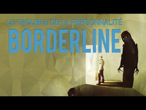 Le Trouble Borderline, cest quoi ?