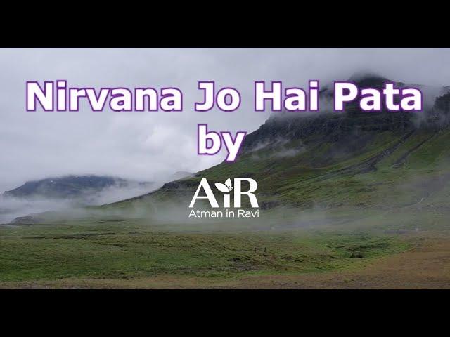 Nirvana Jo Hai Pata  | Spiritual Bhajan by AiR | AiR Bhajan |
