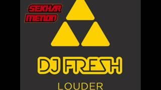 DJ Fresh - Louder (Hardwell vs Redroche vs Sekhar Menon Edit)