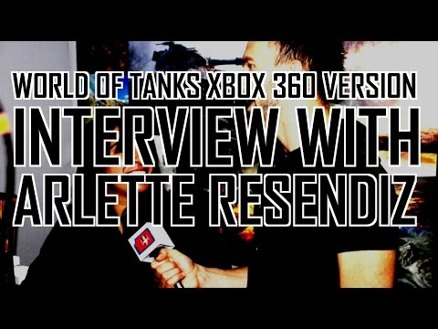 World of Tanks Xbox 360 version interview with Arlette Resendiz