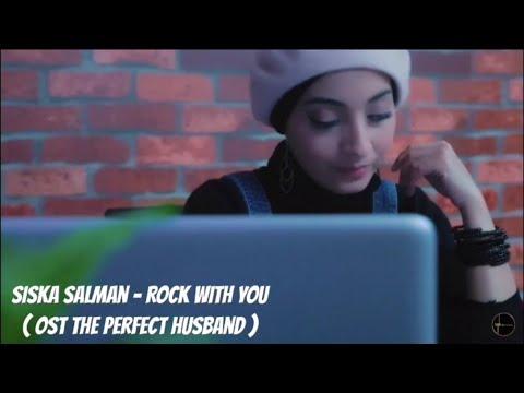 Siska Salman - Rock With You  - OST The Perfect Husband