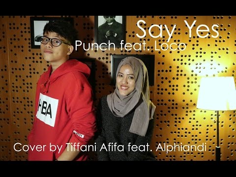 Say Yes (OST Scarlet Heart: Ryeo) - Punch feat. Loco (Cover feat. Alphiandi)