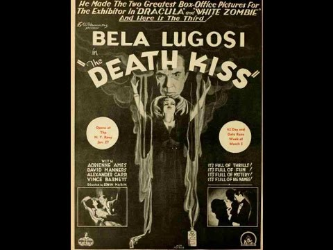 Scott Lord Mystery: Death Kiss (1932) starring Lugosi, Manners and Van Sloan