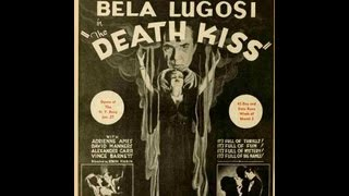 Scott Lord Mystery: Kiss (1932) starring Lugosi, Manners and Van Sloan