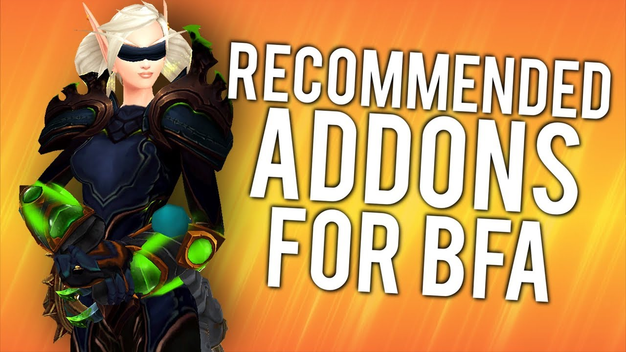 10 Most Useful/Recommended Addons For BFA - WoW: Battle For Azeroth 8 1