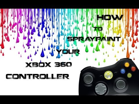HOW TO SPRAY PAINT AN XBOX 360 CONTROLLER