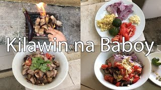 How to Cook Kilawin na Baboy with Sukang Iloko (Filipino Style)