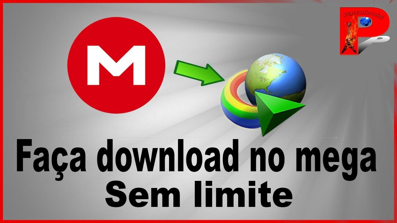Como fazer download no MEGA sem limite com IDM