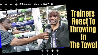 Trainers react to Mark Breland throwing in the towel at Wilder vs. Fury 2