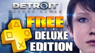 Download PS Plus July 2019 FREE Games PS+ CHANGED! Detroit Become Human Deluxe Edition FREE on PS4 Mp3 and Videos