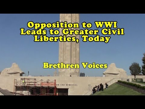 Opposition To WWI Leads to Greater Civil Liberties, Today