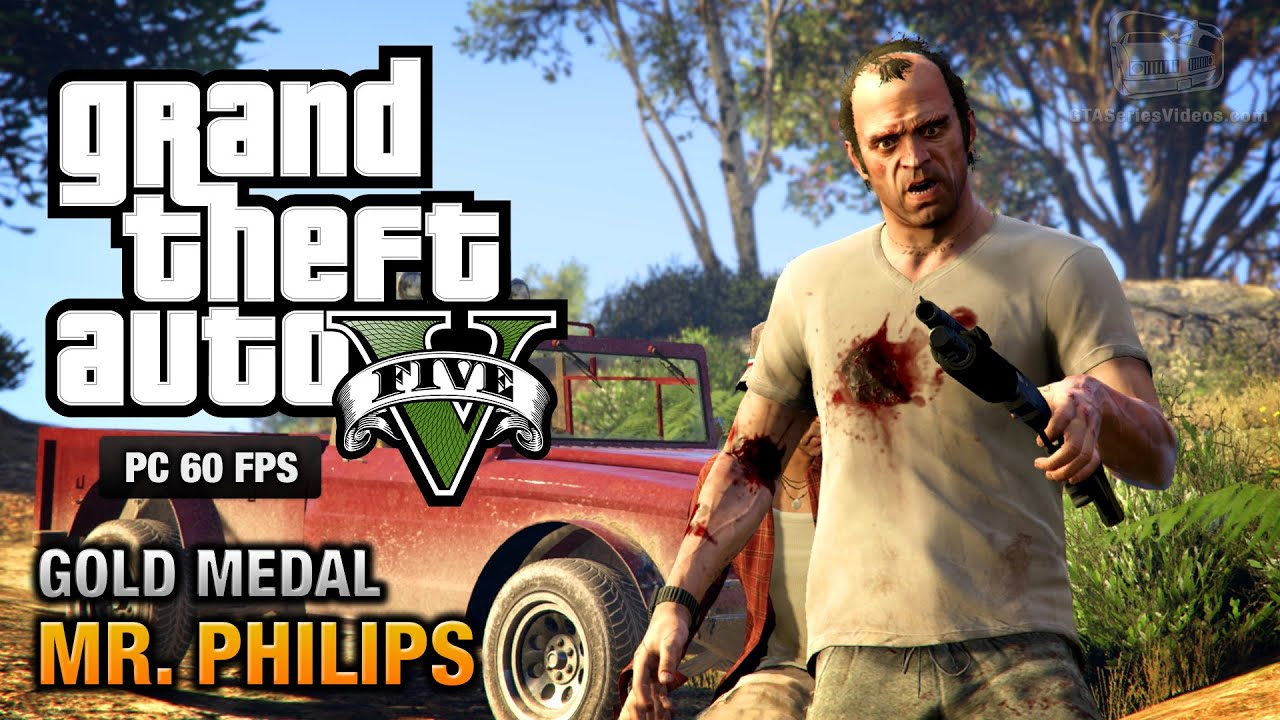 GTA 5 PC – Mission #17 – Mr. Philips [Gold Medal Guide – 1080p 60fps]