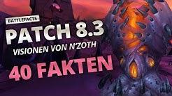 Battlefacts - 40 Fakten zu Patch 8.3 | World of Warcraft