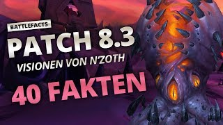 Battlefacts - 40 Fakten zu Patch 8.3 | World of Warcraft